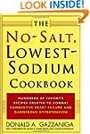 The No-Salt, Lowest-Sodium Cookbook:...
