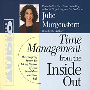 Time Management from the Inside Out | [Julie Morgenstern]