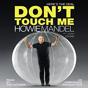 Here's the Deal: Don't Touch Me | [Howie Mandel , Josh Young]