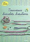 Nouveaux Bracelets Bresiliens