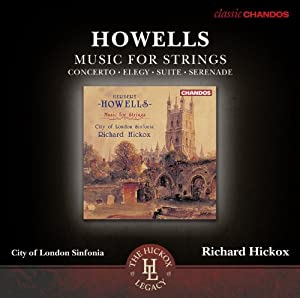 Howells: Music For Strings [Richard Hickox ] [Chandos: CHAN 10780 X]