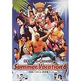 DDTプロレス SUMMER VACATION 6 [DVD]