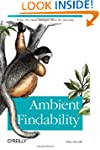 Ambient Findability: What We Find Cha...