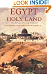 The Holy Land and Egypt: Yesterday an...