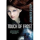 Touch of Frost (Mythos Academy Book 1) ~ Jennifer Estep