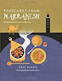 img - for Postcards From Marrakesh: Recipes from the Heart of Morocco book / textbook / text book