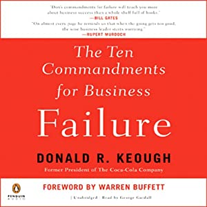 The Ten Commandments for Business Failure | [Donald Keough]