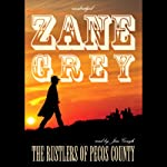 The Rustlers of Pecos County | Zane Grey