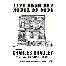 Bradley, Charles - Live From The House Of Soul