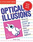 A Little Giant® Book: Optical Illusions (Little Giant Books) (1402749716) by Kay, Keith