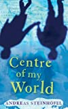 img - for Centre of My World book / textbook / text book