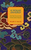 A House Divided (Oriental Novels of Pearl S. Buck)