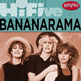 Rhino Hi-Five: Bananarama