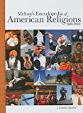 img - for Melton's Encyclopedia of American Religions book / textbook / text book