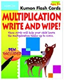 Multiplication Flashcards Write and Wipe!: These Cards Will Help Your Child Learn the Multiplication Tables Up to 12x12