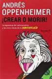 img - for Crear o morir: (Create or Die) (Spanish Edition) book / textbook / text book
