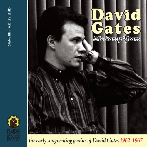 David Gates - Early Years 1962-1967