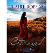 Betrayed   [Claire Robyns]