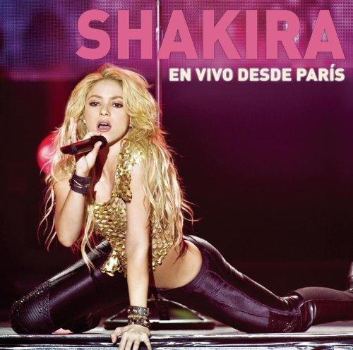 Shakira - En Vivo Desde Paris (CD/DVD) - Zortam Music