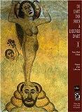 echange, troc Anne-Marie Dubois - De l'art des fous à l'oeuvre d'art : Tome 1, Histoire d'une collection