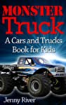 Monster Truck : A Cars and Trucks Boo...