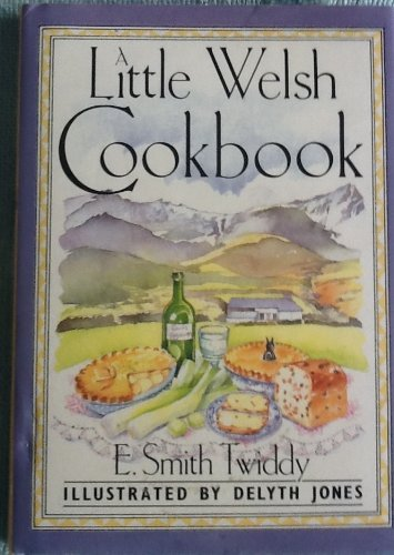 Little Welsh Cookbook by E. Smith Twiddy