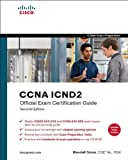 CCNA ICND2 Official Exam Certification Guide (CCNA Exams 640-816 and 640-802) Wendell Odom