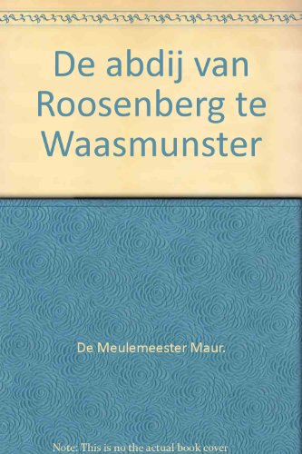 de-abdij-van-roosenberg-te-waasmunster