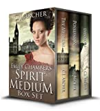 The Emily Chambers Spirit Medium Trilogy Boxed Set