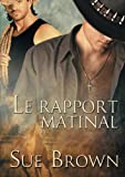 img - for Le rapport matinal book / textbook / text book