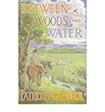 Patrick Leigh Fermor Between the Woods and the Water on Foot to Constantinople from the Hook of Holland - The Middle Danube to the Iron Gates by Fermor, Patrick Leigh ( Author ) ON Apr-08-2004, Paperback