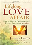 img - for Lifelong Love Affair: How to Have a Passionate and Deeply Rewarding Marriage book / textbook / text book