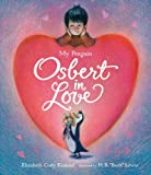 Image of My Penguin Osbert in Love: Midi Edition