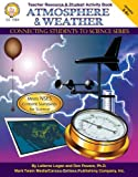 img - for Atmosphere & Weather, Grades 5 - 8 (Connecting Students to Science) book / textbook / text book