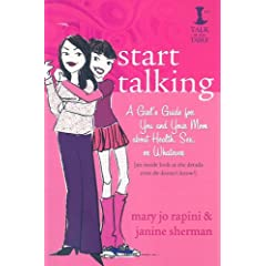 Start Talking: A Girl's Guide for You & Your Mom