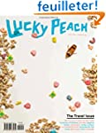 Lucky Peach, Issue 7: Travel: Spring...