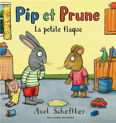 Pip et Prune : La petite flaque