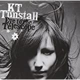 Eye To The Telescope ~ KT Tunstall