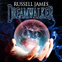 Dreamwalker Audiobook by Russell James Narrated by David Stifel
