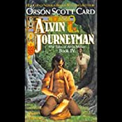 Alvin Journeyman: The Tales of Alvin Maker, Book 4 | [Orson Scott Card]