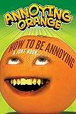 Annoying Orange: How to Be Annoying: A Joke Book
