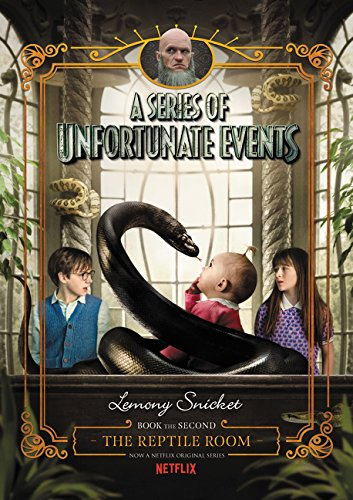 A Series of Unfortunate Events #2: The Reptile Room Netflix Tie-in [Snicket, Lemony] (Tapa Dura)