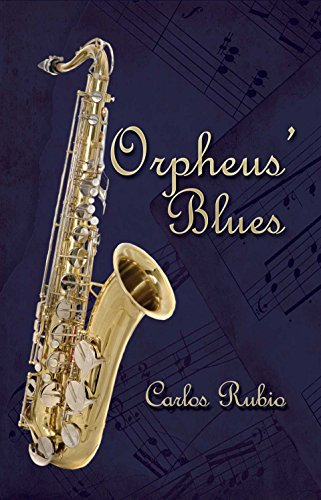 Orpheus' Blues by Carlos Rubio