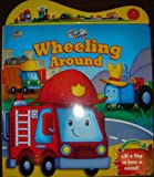 img - for Wheeling Around. Flip Flap Sound. book / textbook / text book