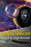 The Best of Edmond Hamilton (English Edition)