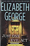 Elizabeth George Just One Evil Act (Inspector Lynley Mysteries)