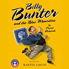 Billy Bunter and the Blue Mauritius (       ABRIDGED) by Frank Richards Narrated by Martin Jarvis