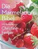 img - for Die Marmeladen-Bibel book / textbook / text book