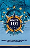 Search : Boater101: A Full-Reference Guide to Boating Basics
