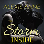 The Storm Inside | [Alexis Anne]